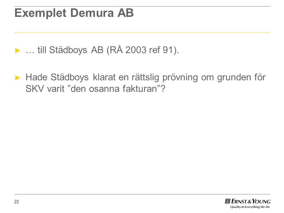 Exemplet Demura AB ► … till Städboys AB (RÅ 2003 ref 91).
