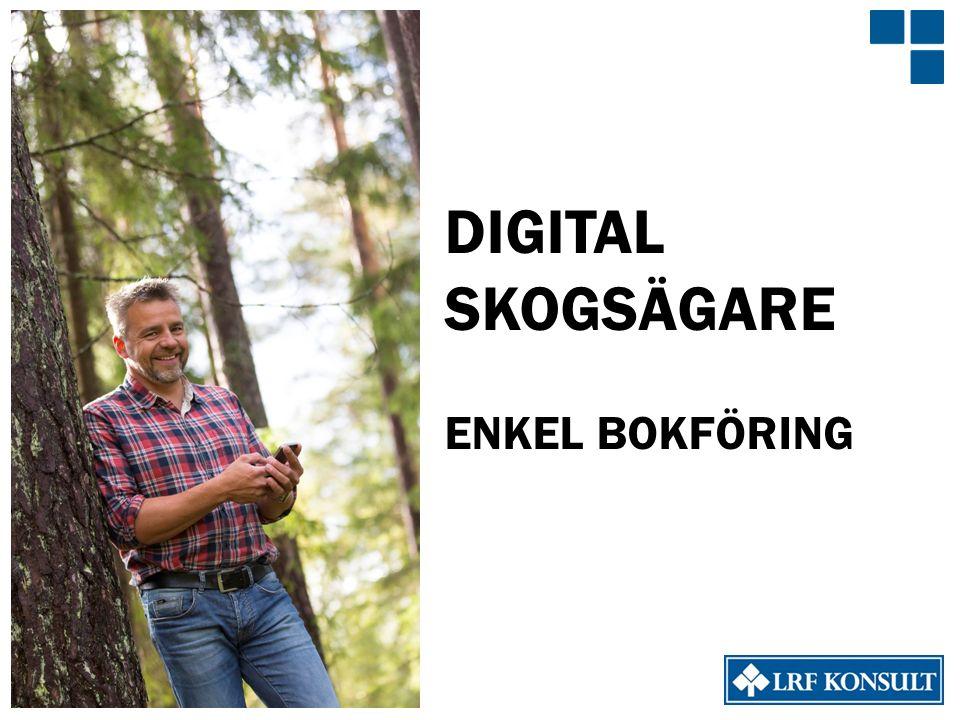 DIGITAL SKOGSÄGARE ENKEL BOKFÖRING