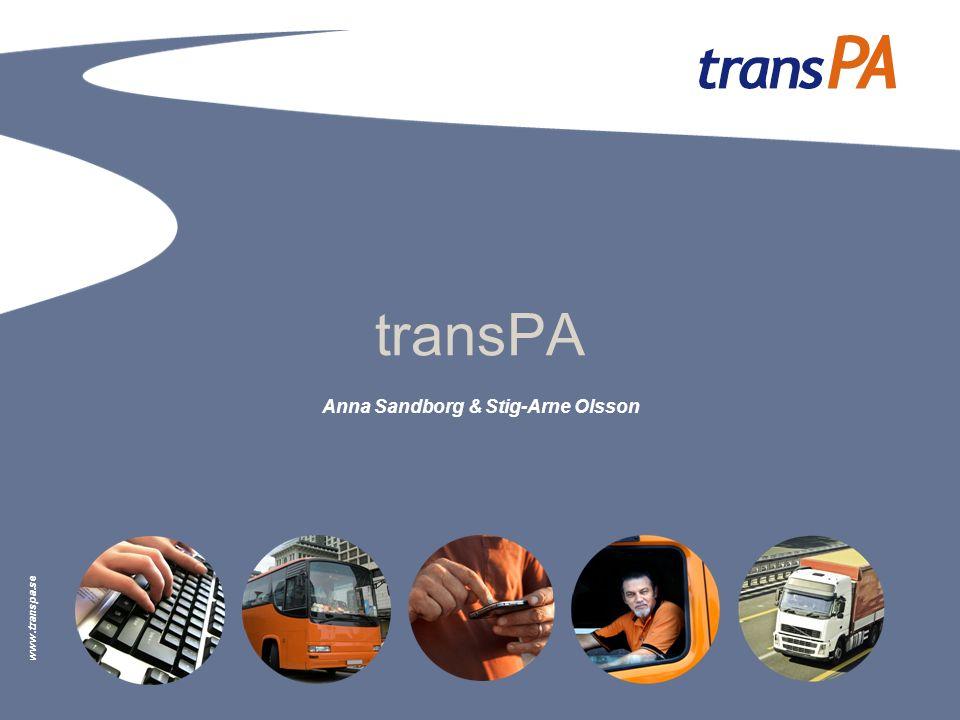 www.transpa.se transPA Anna Sandborg & Stig-Arne Olsson