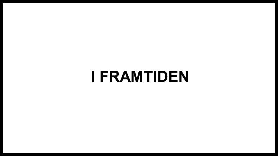 I FRAMTIDEN