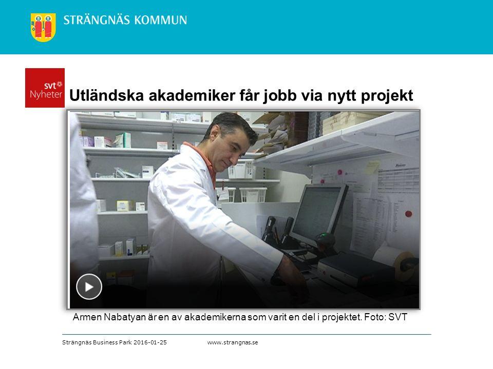www.strangnas.se Strängnäs Business Park 2016-01-25 Utländska akademiker får jobb via nytt projekt Armen Nabatyan är en av akademikerna som varit en del i projektet.