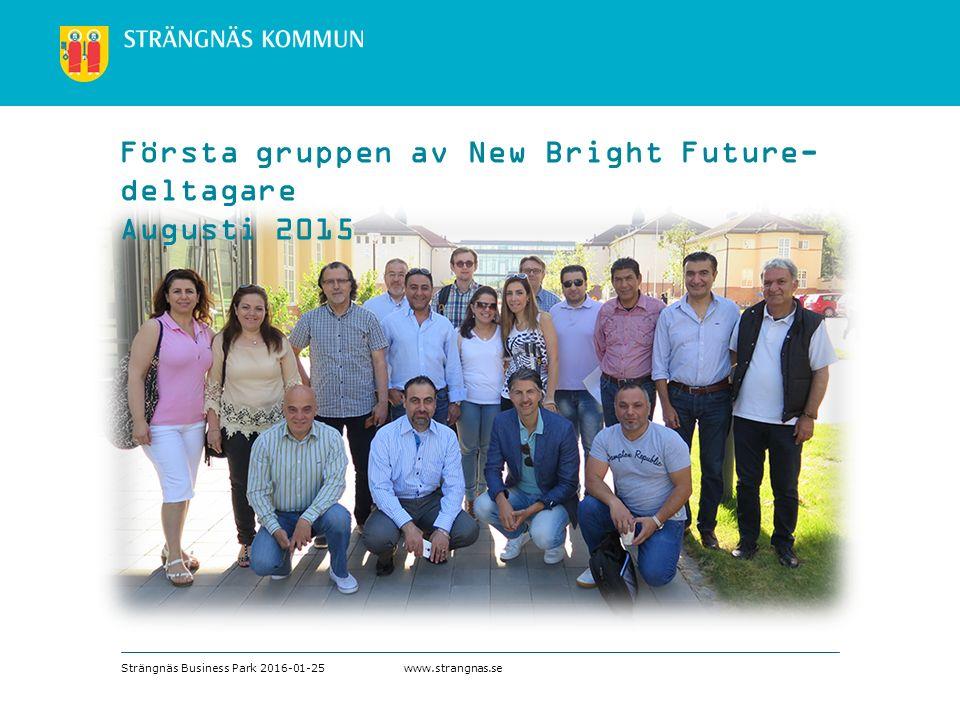 www.strangnas.se Första gruppen av New Bright Future- deltagare Augusti 2015 Strängnäs Business Park 2016-01-25