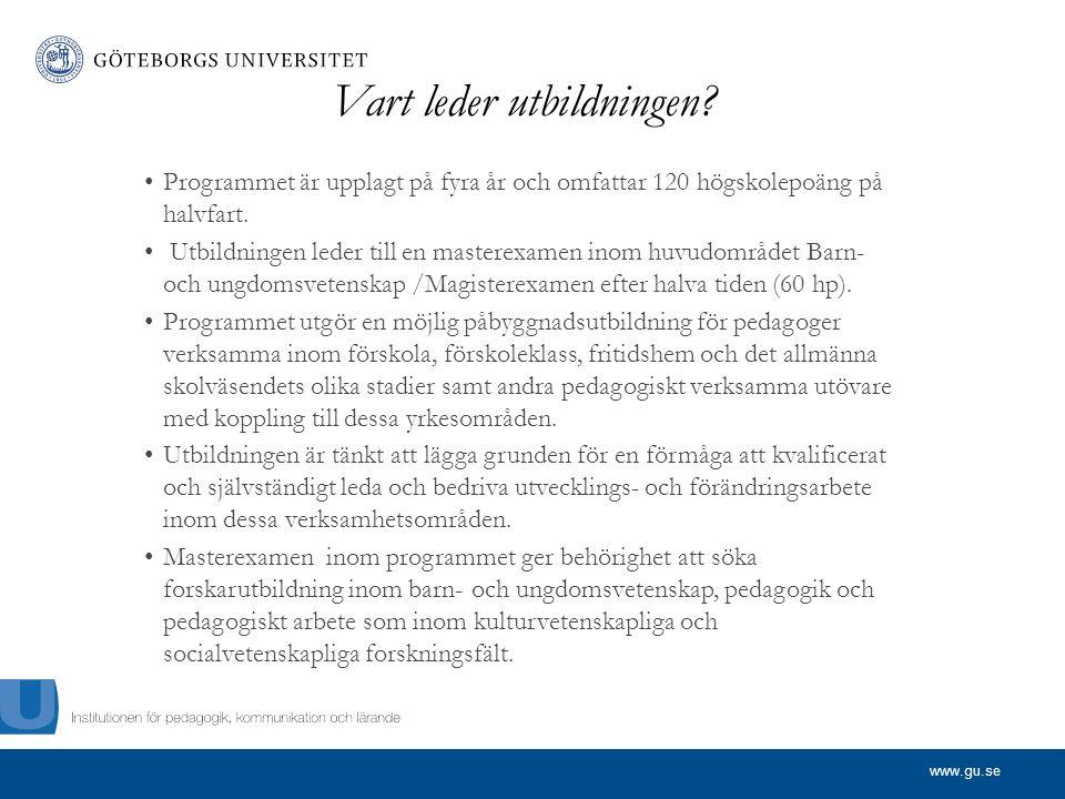 www.gu.se Vart leder utbildningen.