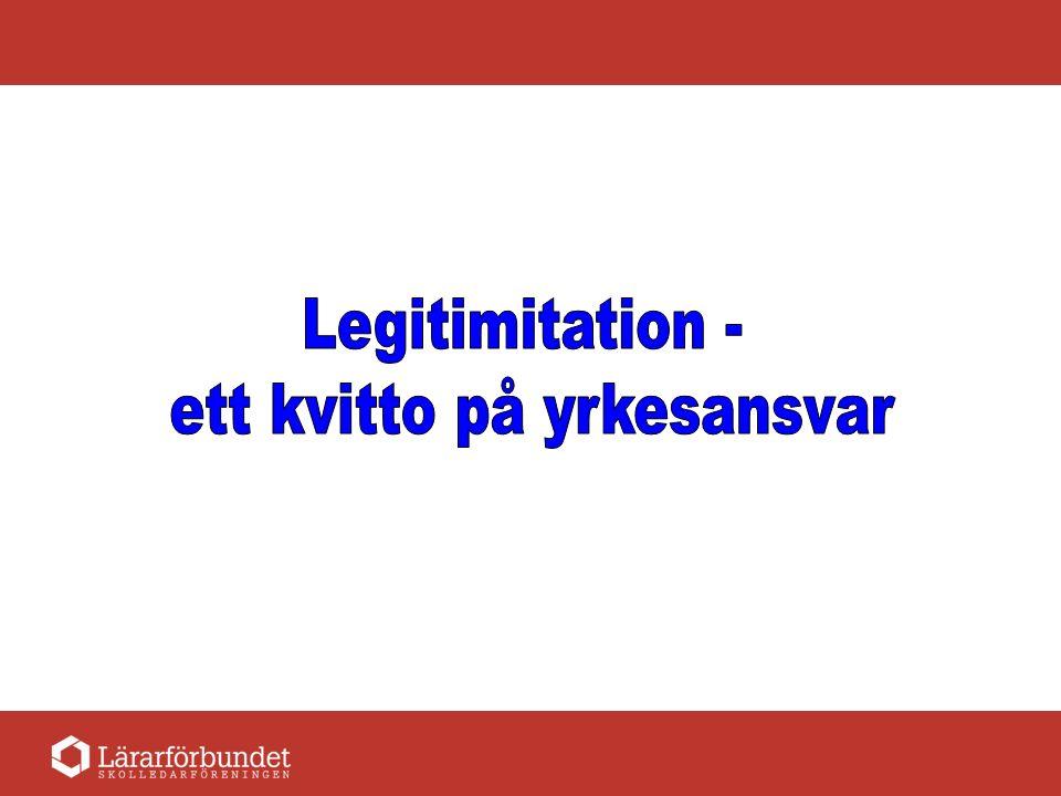 Vägen till legitimation Lärarexamen Provår Legitimation