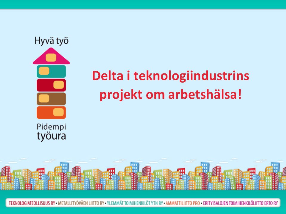 Delta i teknologiindustrins projekt om arbetshälsa!