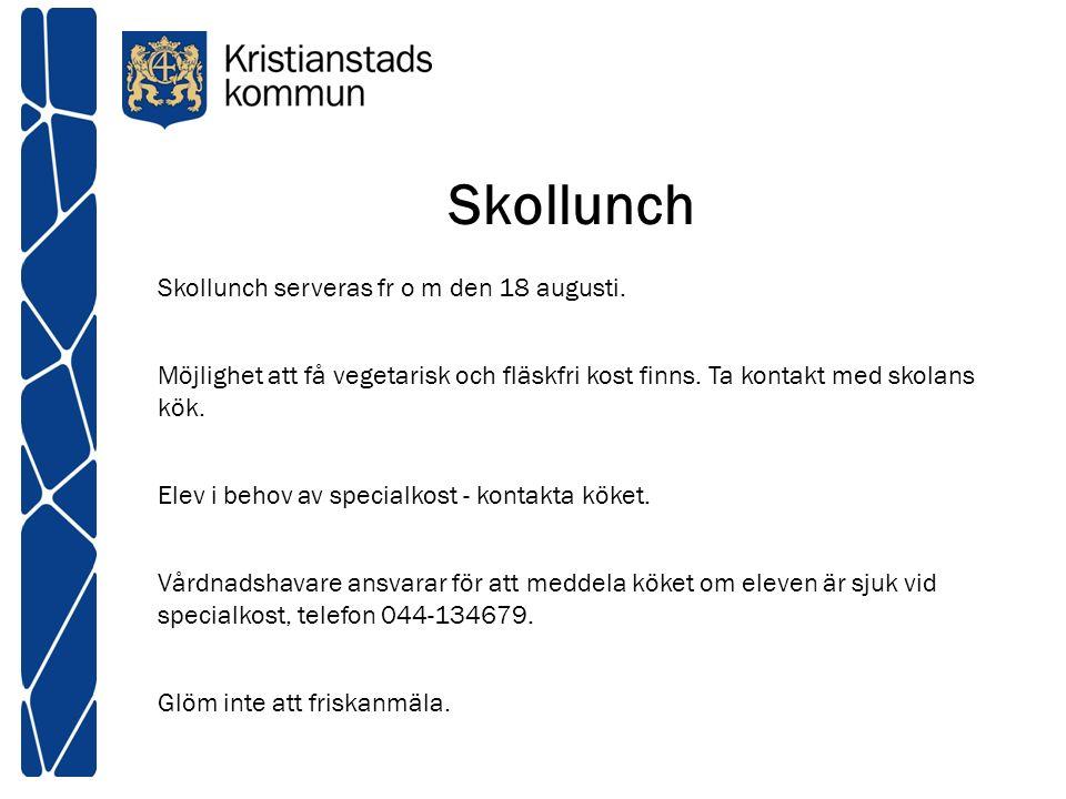 Skollunch Skollunch serveras fr o m den 18 augusti.