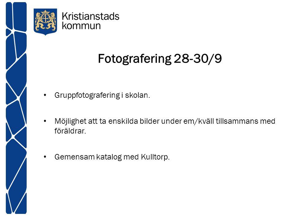 Fotografering 28-30/9 Gruppfotografering i skolan. Möjlighet att ta enskilda bilder under em/kväll tillsammans med föräldrar. Gemensam katalog med Kul