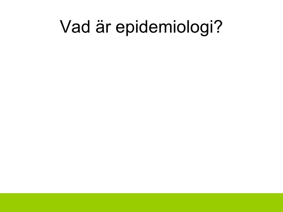 Vad är epidemiologi?