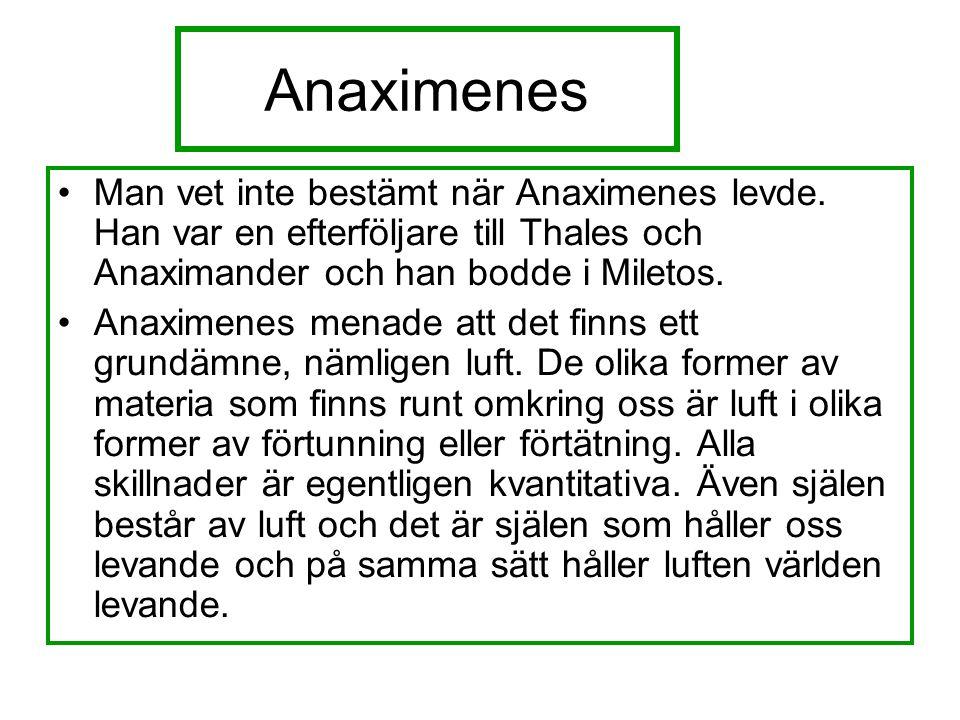 Anaximenes Man vet inte bestämt när Anaximenes levde.