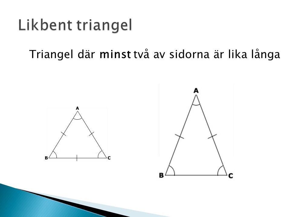 Triangel där minst två av sidorna är lika långa