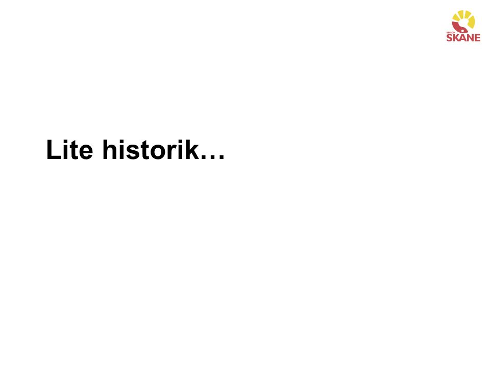 Lite historik…