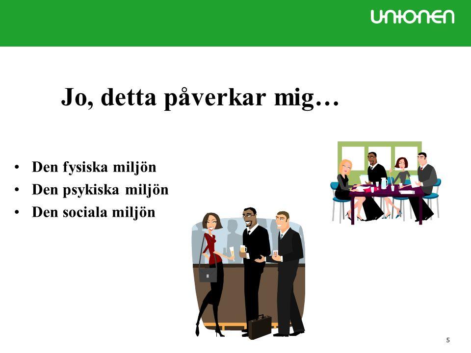 26 4 § Definitioner: -Organisatorisk arbetsmiljö -Social arbetsmiljö -Ohälsosam arbetsbelastning -Krav i arbetet -Resurser för arbetet -Kränkande särbehandling AFS 2015:4, forts.