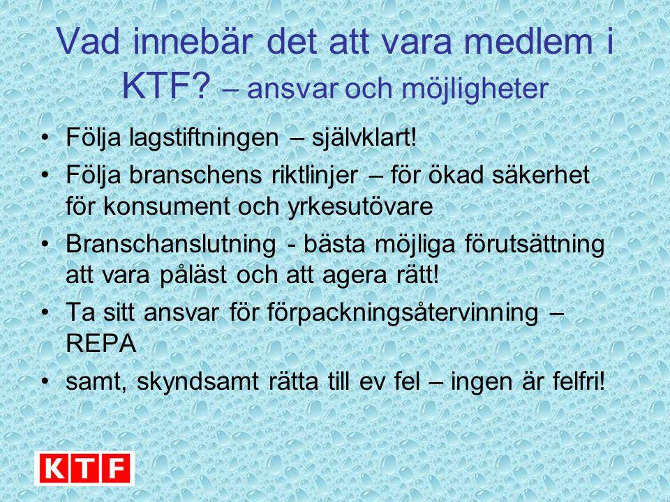 KTF utbildar - viktigt att hela branschen är påläst KTF utbildar regelbundet sina medlemmar, andra leverantörer och handeln i lagstiftning och riktlinjer / branschöverenskommelser: - nordisk kosmetiklagstiftning - biverkningshantering - marknadsföringslagstiftning KTF veckovisa nyhetsbrev till medlemmar: - färsk lagstiftningsinformation etc.