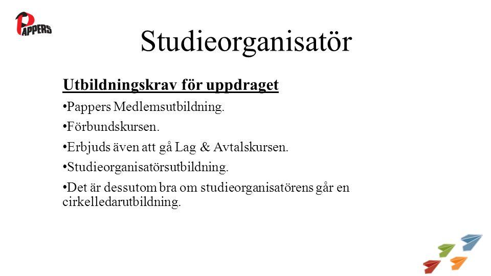 Studieorganisatör Utbildningskrav för uppdraget Pappers Medlemsutbildning.