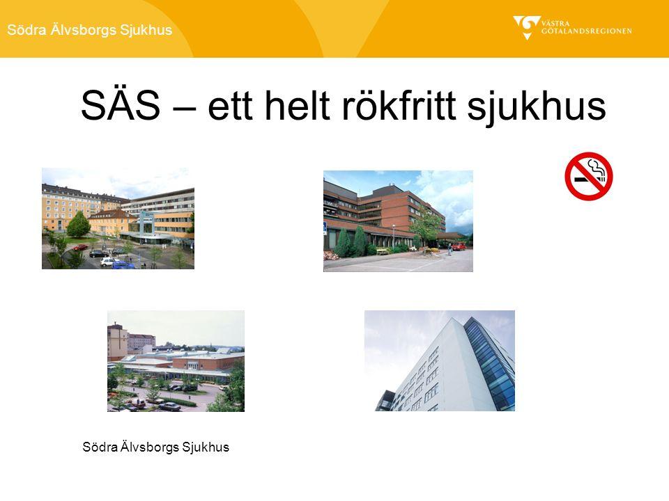 Södra Älvsborgs Sjukhus Rubrik startsida Eventuell underrubrik startsida Södra Älvsborgs Sjukhus SÄS – ett helt rökfritt sjukhus