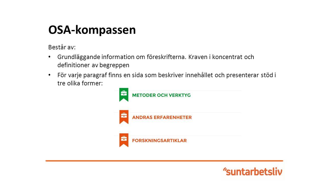 OSA-kompassen Består av: Grundläggande information om föreskrifterna.