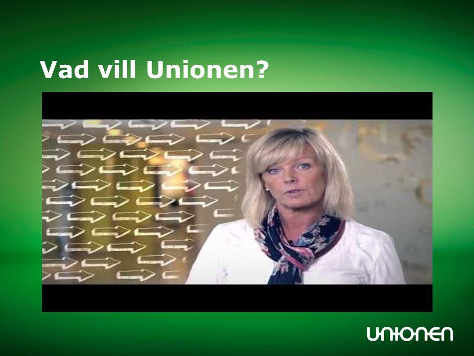 Vad vill Unionen