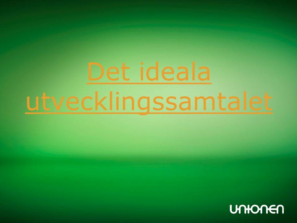 Checklista inför utvecklingssamtal Allmän trivsel Stämning i arbetsgruppen.