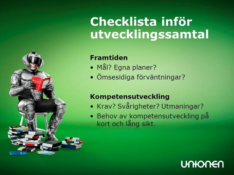 Checklista inför utvecklingssamtal Framtiden Mål. Egna planer.