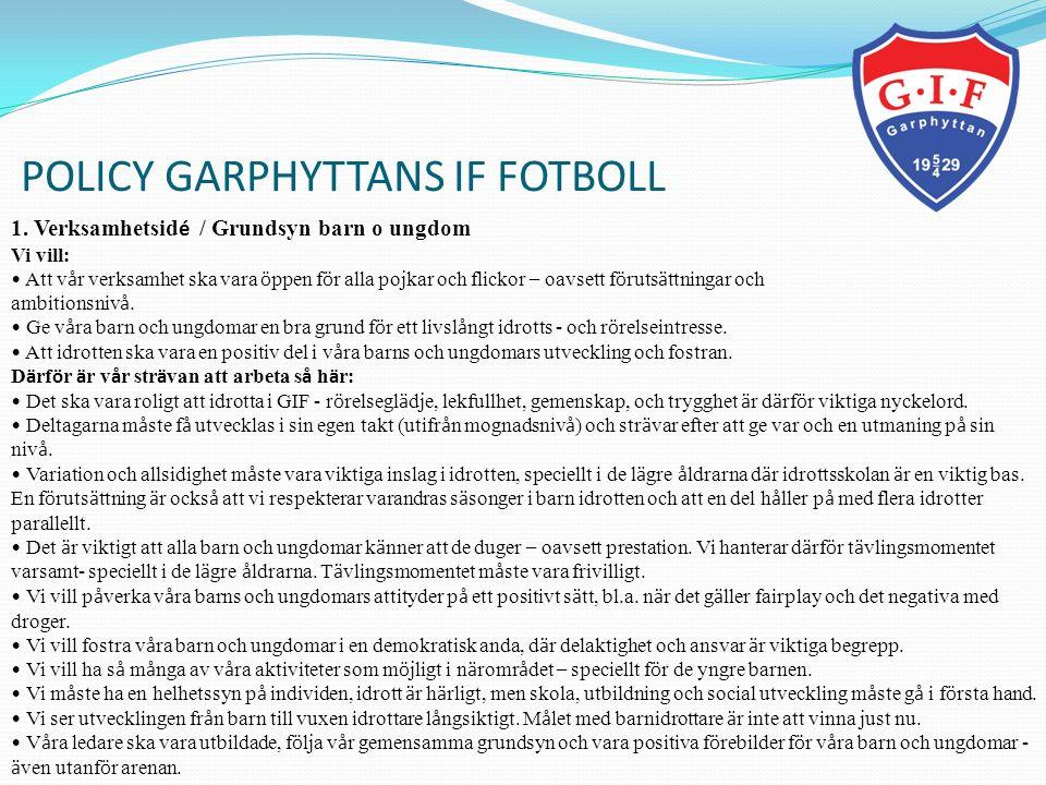 POLICY GARPHYTTANS IF FOTBOLL 2.