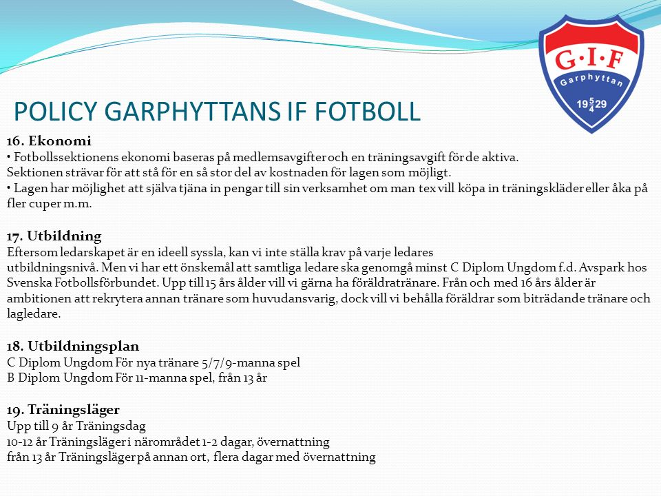 POLICY GARPHYTTANS IF FOTBOLL 16.