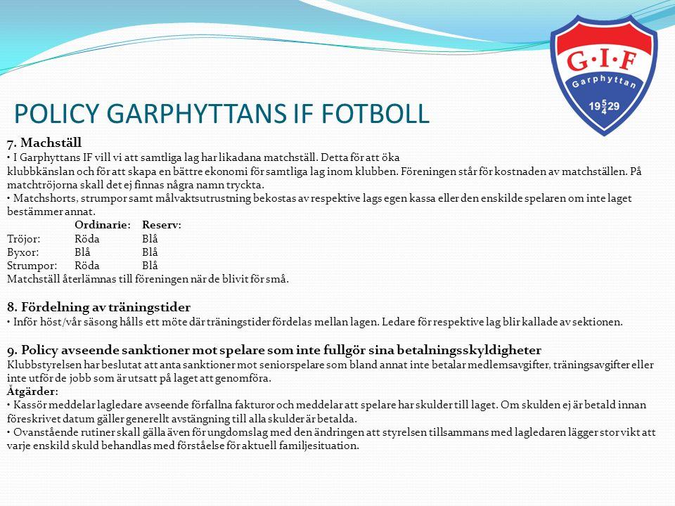 POLICY GARPHYTTANS IF FOTBOLL 10.