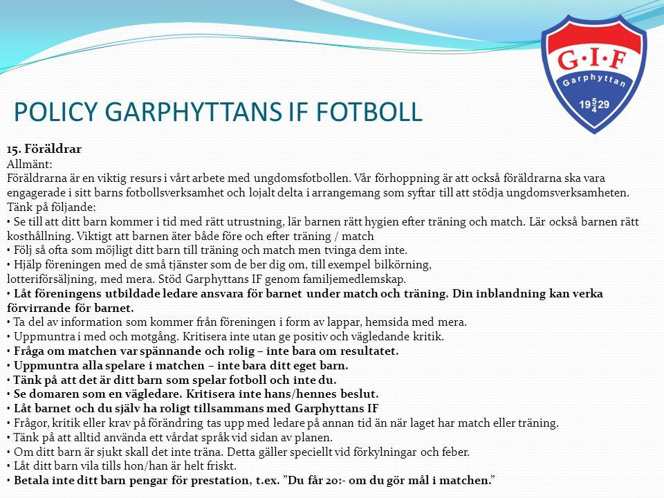 POLICY GARPHYTTANS IF FOTBOLL 16.