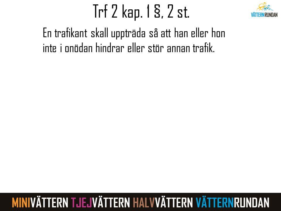 Trf 2 kap.1 §, 2 st.