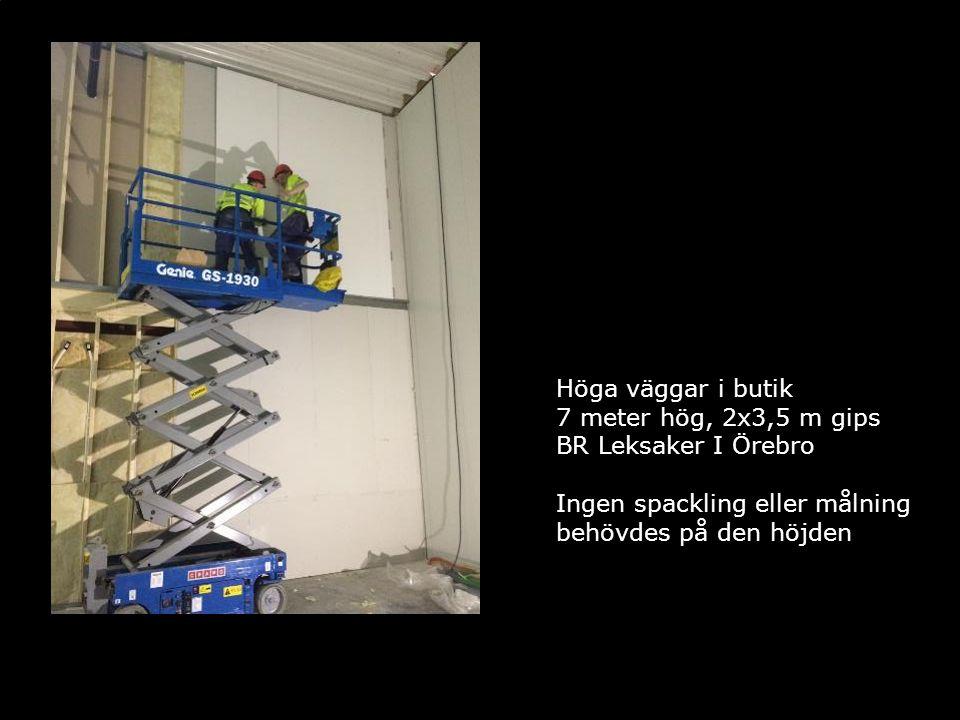 Höga väggar i butik 7 meter hög, 2x3,5 m gips BR Leksaker I Örebro Ingen spackling eller målning behövdes på den höjden