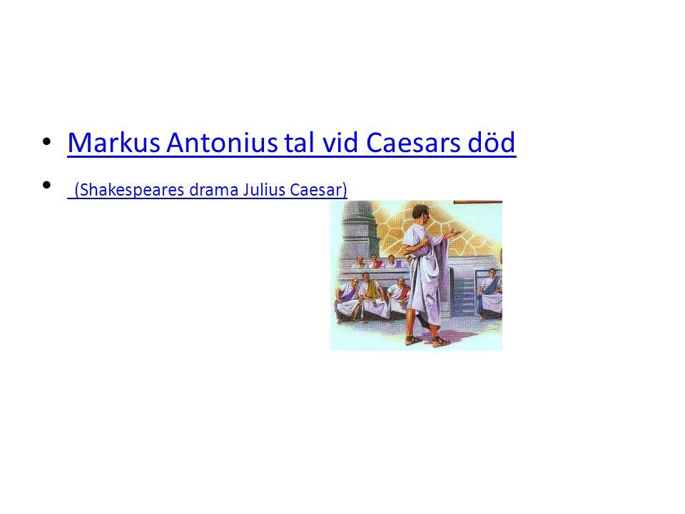 Markus Antonius tal vid Caesars död (Shakespeares drama Julius Caesar) (Shakespeares drama Julius Caesar)