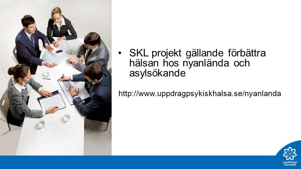 SKL projekt gällande förbättra hälsan hos nyanlända och asylsökande http://www.uppdragpsykiskhalsa.se/nyanlanda