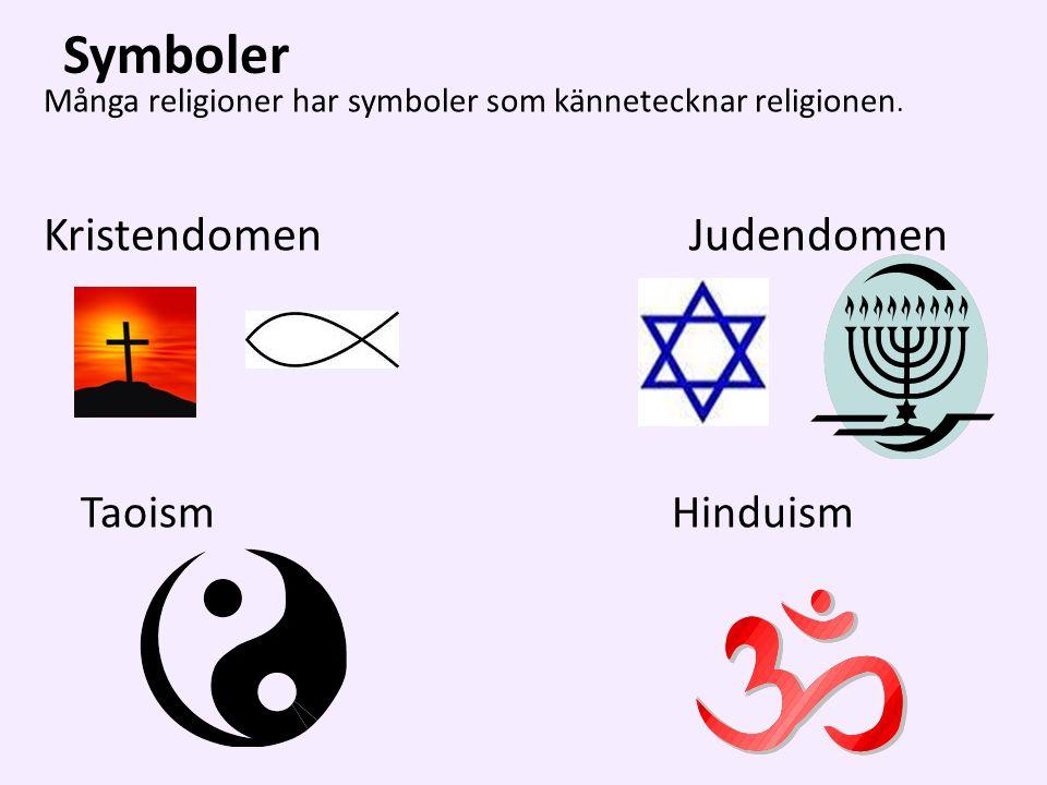 Symboler Många religioner har symboler som kännetecknar religionen.