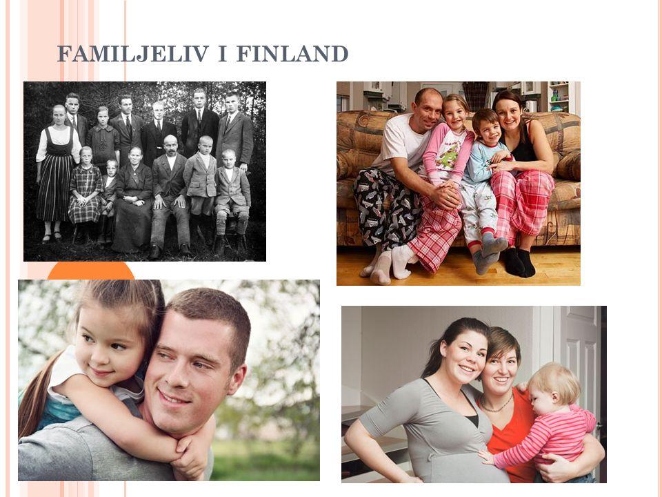 P ARFÖRHÅLLANDET Äktenskapet är den traditionella formen för ett parförhållande i Finland (man + kvinna) Registrerat parförhållande (avtal mellan två personer av samma kön) Får ej ta samma efternamn Får inte adoptera barn som fötts utom familjen Riksdagen godkände en könsneutral äktenskapslag i november 2014