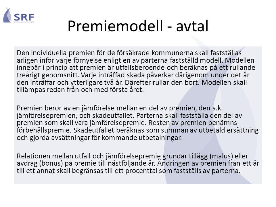 Premiemodell - avtal Den individuella premien för de försäkrade kommunerna skall fastställas årligen inför varje förnyelse enligt en av parterna fastställd modell.
