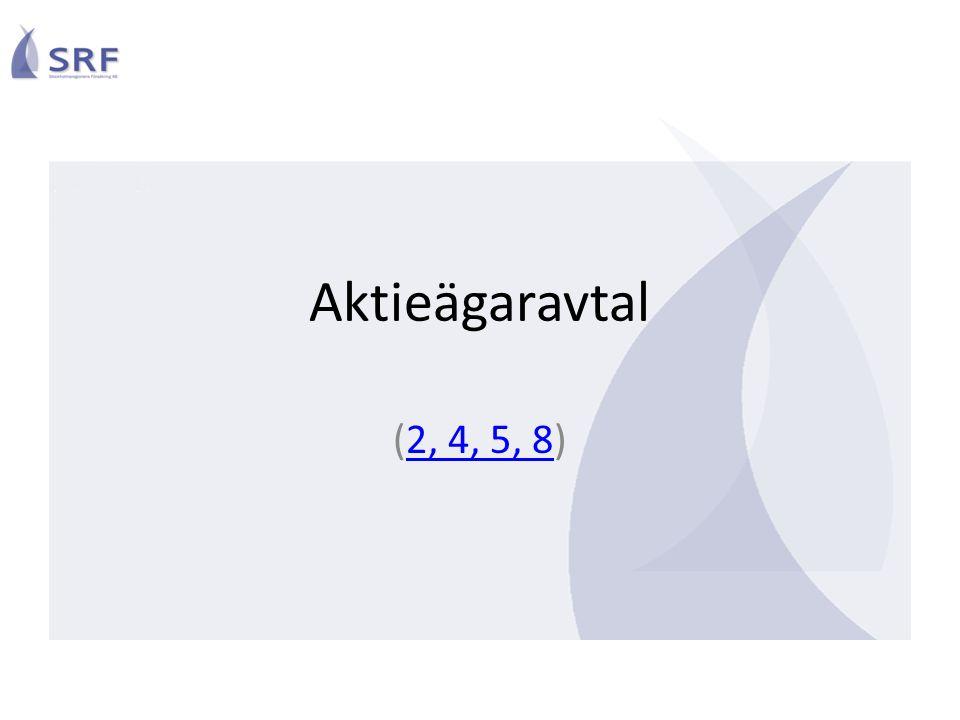 Aktieägaravtal Ursprungligen tecknat 2008 – Anders Lago, KD – Berit Assarsson, KSO Förändrat 2014-09-26 – Premiemodell