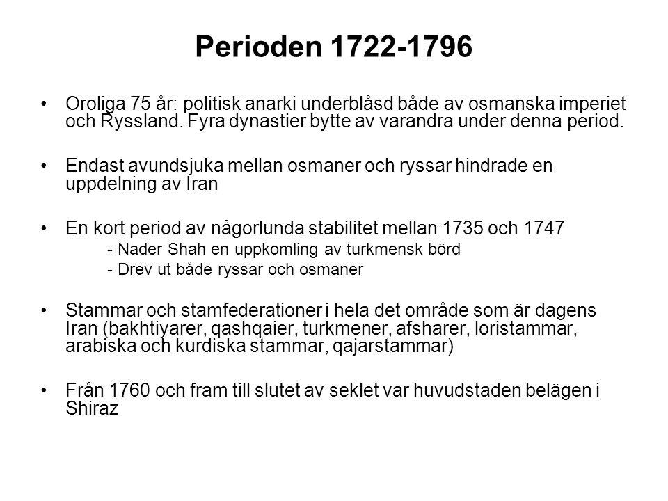 Perioden 1722-1796 Oroliga 75 år: politisk anarki underblåsd både av osmanska imperiet och Ryssland.