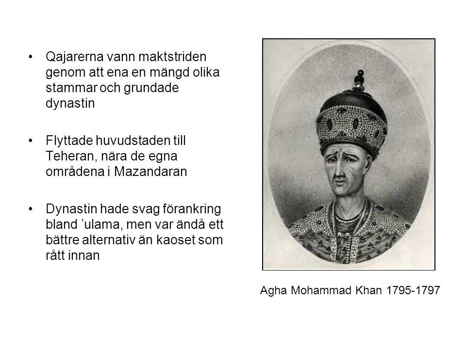 Qajarerna vann maktstriden genom att ena en mängd olika stammar och grundade dynastin Flyttade huvudstaden till Teheran, nära de egna områdena i Mazandaran Dynastin hade svag förankring bland 'ulama, men var ändå ett bättre alternativ än kaoset som rått innan Agha Mohammad Khan 1795-1797