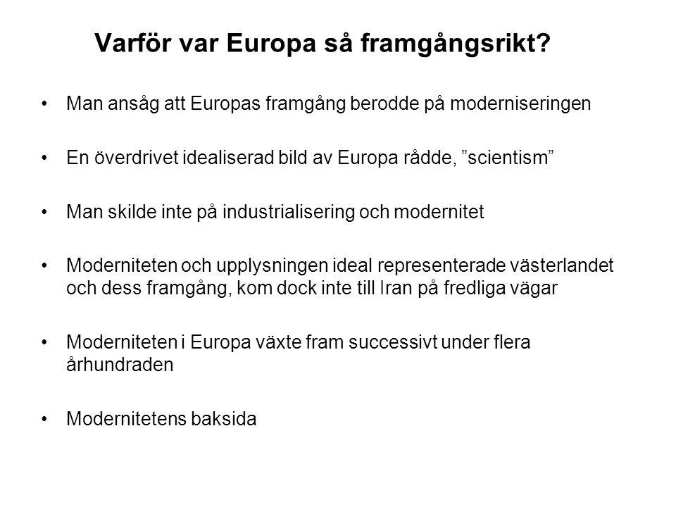 Varför var Europa så framgångsrikt.