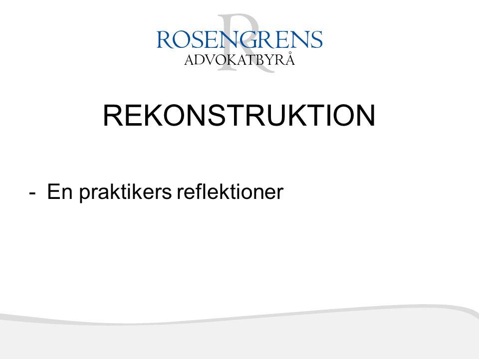 REKONSTRUKTION -En praktikers reflektioner