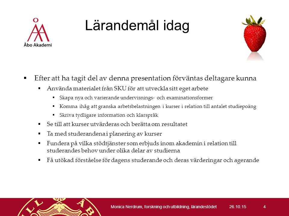 Utvecklade förmågor 26.10.15 Monica Nerdrum, forskning och utbildning, lärandestödet 35