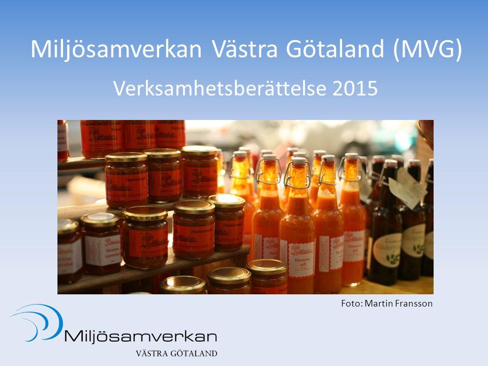Miljösamverkan Västra Götaland (MVG) Verksamhetsberättelse 2015 Foto: Martin Fransson