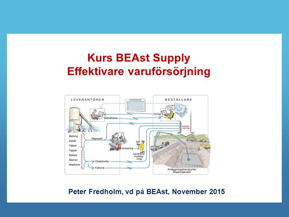 Kurs BEAst Supply Effektivare varuförsörjning Peter Fredholm, vd på BEAst, November 2015