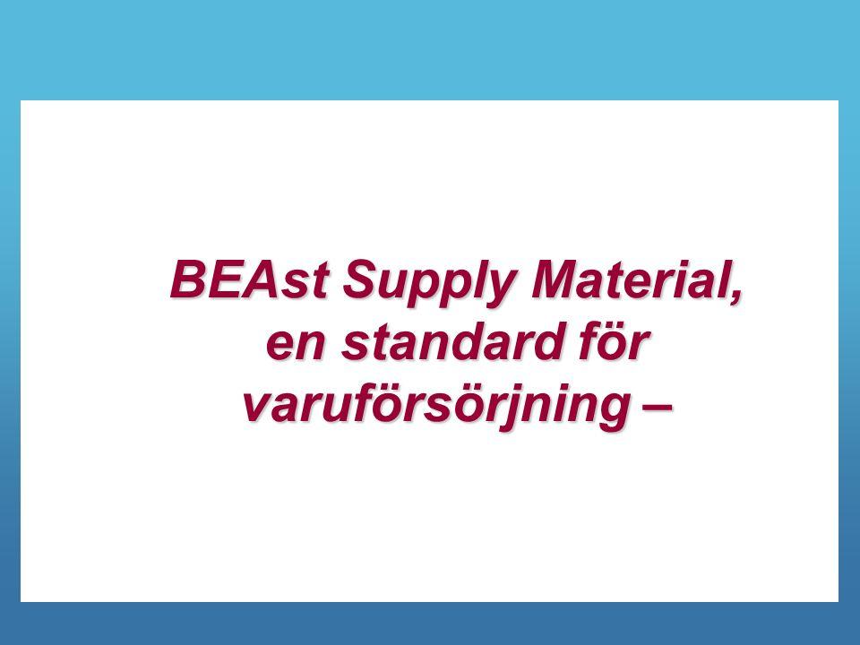 BEAst Supply Material, en standard för varuförsörjning –