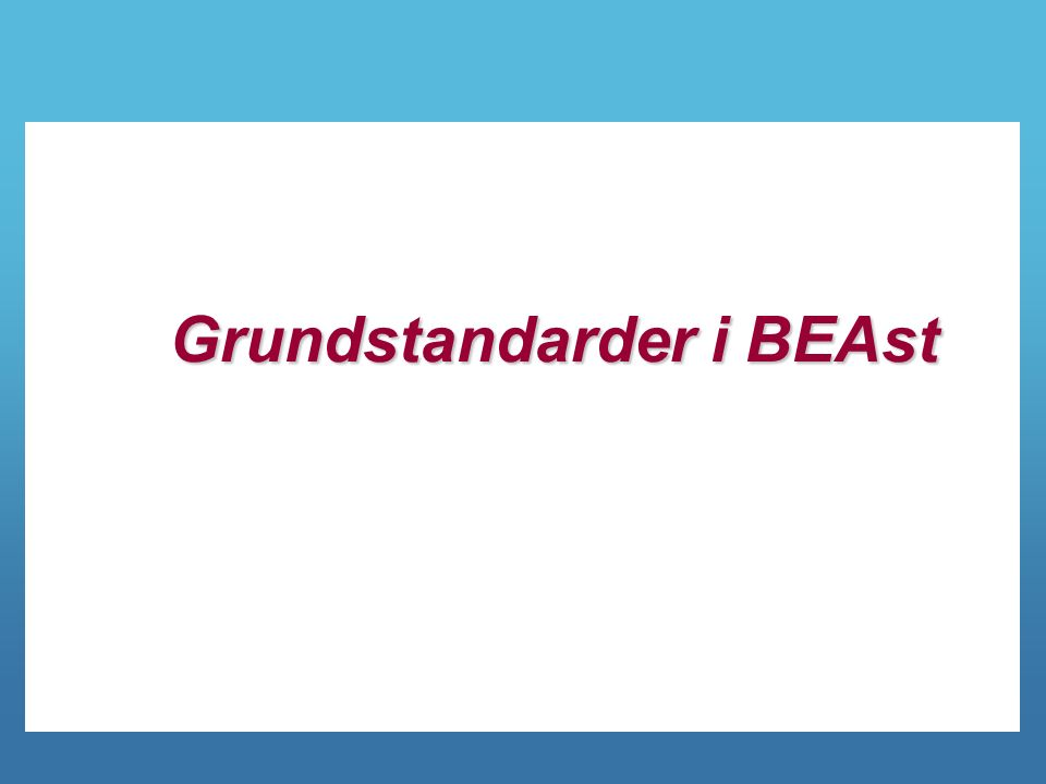 Grundstandarder i BEAst