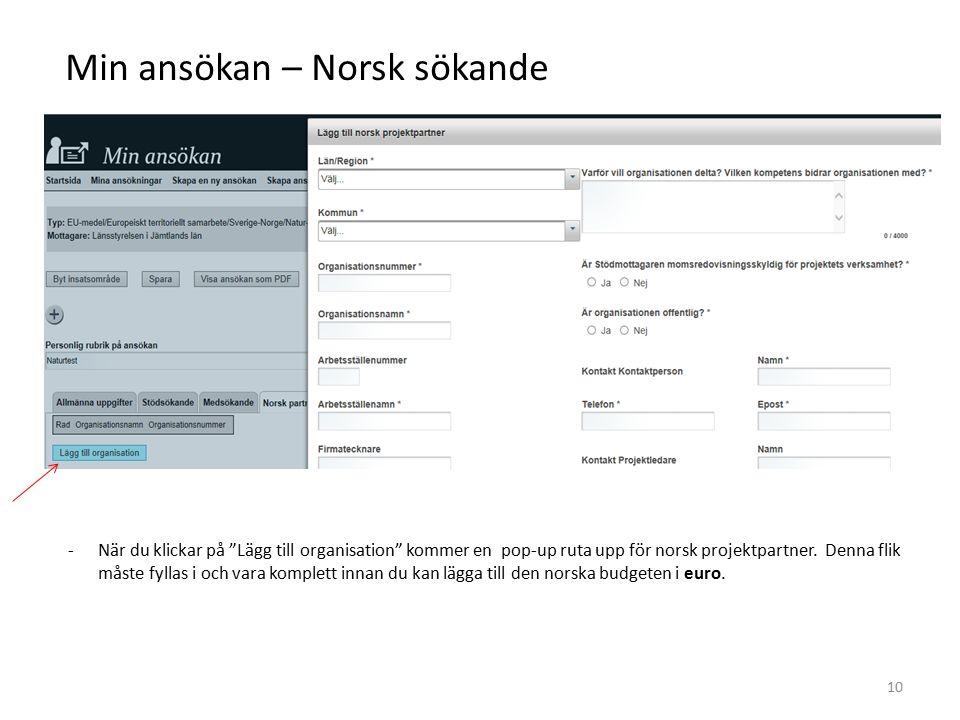 """Min ansökan – Norsk sökande -När du klickar på """"Lägg till organisation"""" kommer en pop-up ruta upp för norsk projektpartner. Denna flik måste fyllas i"""
