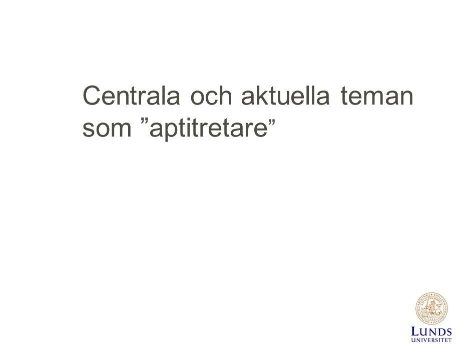 """Centrala och aktuella teman som """"aptitretare """""""