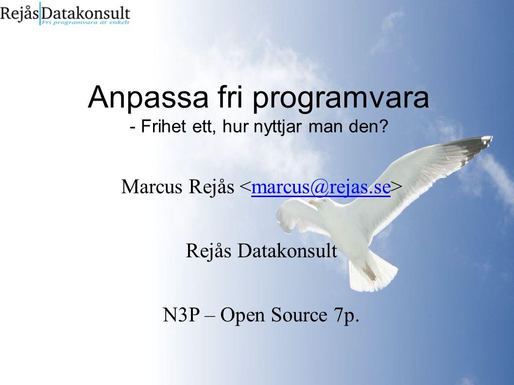 Anpassa fri programvara - Frihet ett, hur nyttjar man den.