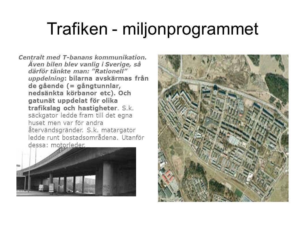 """Trafiken - miljonprogrammet Centralt med T-banans kommunikation. Även bilen blev vanlig i Sverige, så därför tänkte man: """"Rationell"""" uppdelning : bila"""