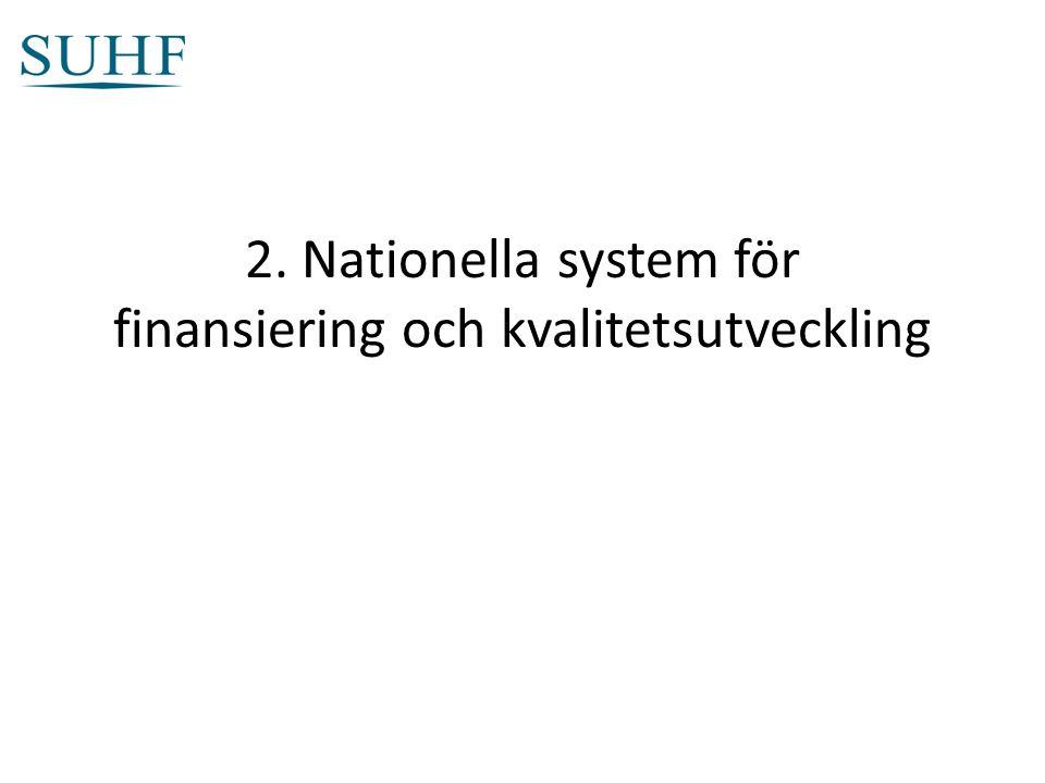 2. Nationella system för finansiering och kvalitetsutveckling
