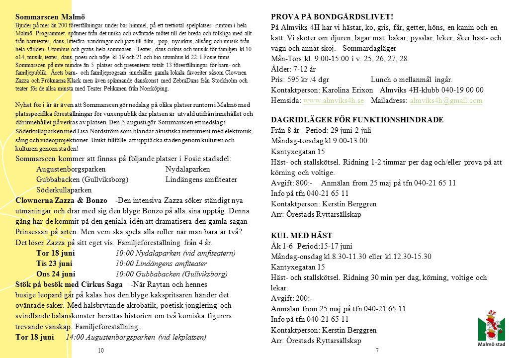 AKTIV UNGDOM MALMÖ Information: Pernilla Röjner, tel 040-16 16 76, 0709-47 99 16 eller e-post aktiv.ungdom@telia.comaktiv.ungdom@telia.com HIPHOP NEWSCHOOL -WORKSHOP AFTER BEACH Från 15 år och uppåt.